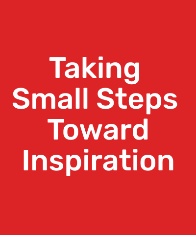SMALL Steps toward Inspiration with Cary Sullivan