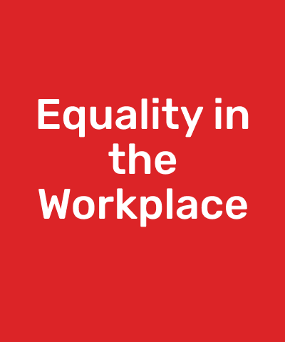 Equality in the Workplace